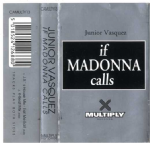 IF MADONNA CALLS - JUNIOR VASQUEZ UK CASSETTE